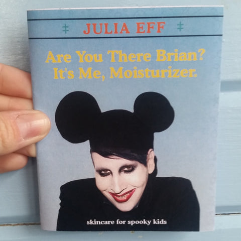 Are You There Brian? It's Me, Moisturizer: Skincare for Spooky Kids