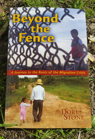 Beyond the Fence: A Journey to the Roots of the Migration Crisis (used)