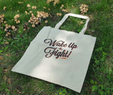 Wake Up & Fight Tote Bag