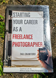Starting Your Career as a Freelance Photographer (used)