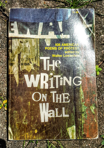 The Writing on the Wall: 108 American Poems of Protest (used, vintage, rare)