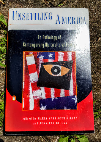 Unsettling America: An Anthology of Contemporary Multicultural Poetry (used)