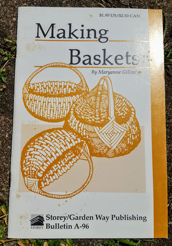 Making Baskets: Storey's Country Wisdom Bulletin A-96 (used, pamphlet)