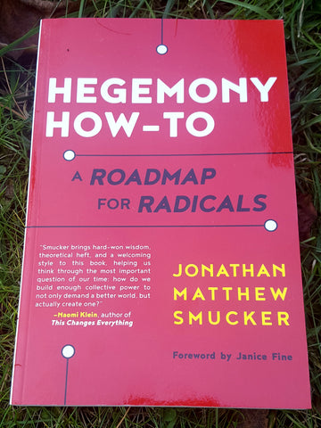 Hegemony How-To: A Roadmap for Radicals