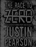 The Race to Zero: A Collection of Words from 1994 to 2018