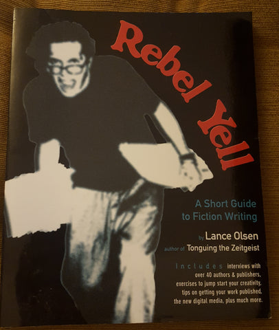 Rebel Yell: A Short Guide to Fiction Writing (Used)