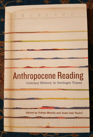 Anthropocene Reading: Literary History in Geologic Times