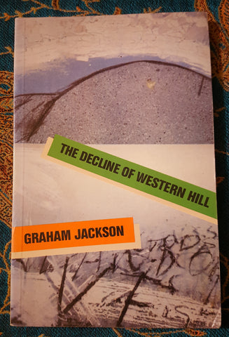 The Decline of Western Hill (Used)