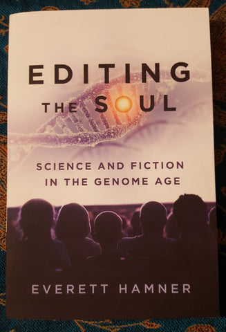 Editing the Soul: Science and Fiction in the Genome Age