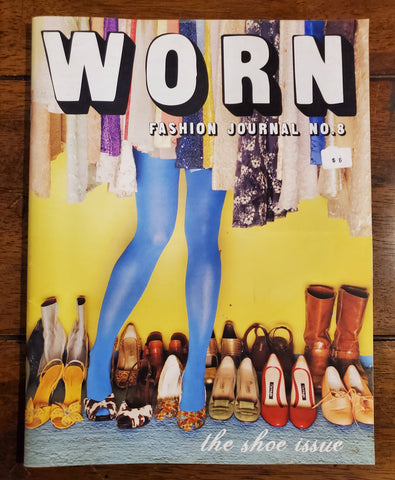 Worn Fashion Journal: Issue 8 - The Shoe Issue