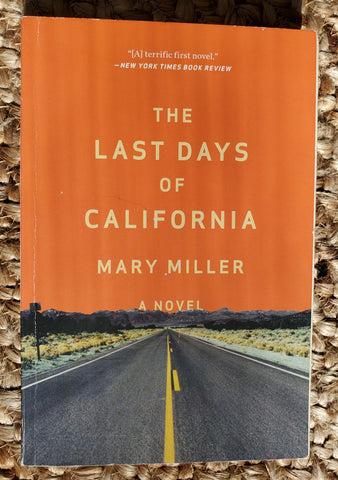 The Last Days of California