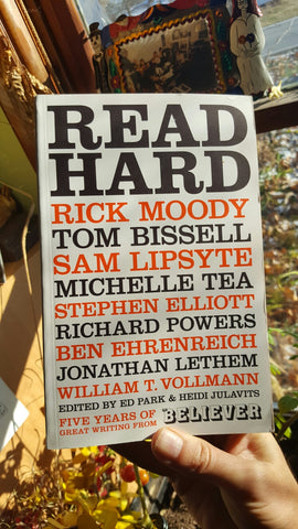 Read Hard: Five Years of Great Writing from Believer