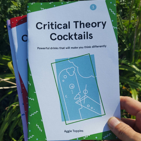 Critical Theory Cocktails, Volume 3