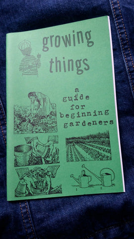 Growing Things: A Guide for Beginning Gardeners - Pioneers Press