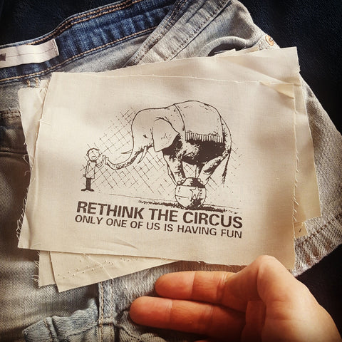 """Rethink the Circus, Only One of Us Is Having Fun"" patch"