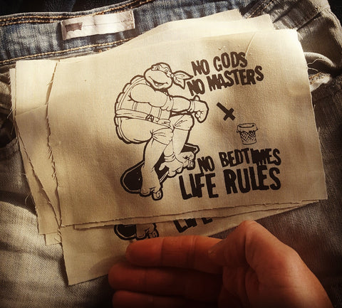 """No Gods, No Masters, No Bedtimes, Life Rules"" patch"