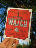 Not On My Watch: A Bystanders' Handbook for the Prevention of Sexual Violence