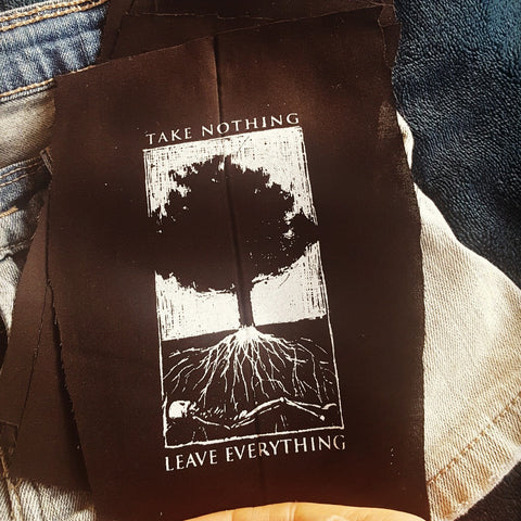 """Take Nothing, Leave Everything"" patch"