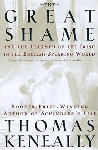 The Great Shame: And the Triumph of the Irish in the English-Speaking World (Hardcover, Used)