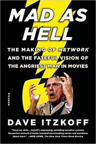 Mad as Hell: The Making of Network and the Fateful Vision of the Angriest Man in Movies (Hardcover, Used)