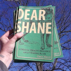 Dear Shane: A Mental Health Resource about Staying Alive - Pioneers Press