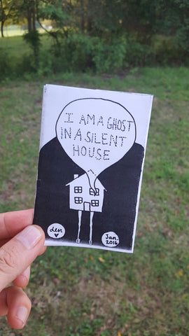 I Am A Ghost In A Silent House