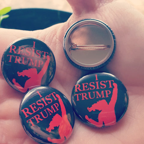 """I Resist Trump"" pin"