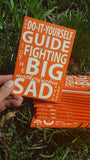TEN PACK of Do-It-Yourself Guide to Fighting the Big Motherfuckin' Sad books