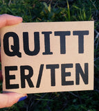 Quitter #10 - Pioneers Press