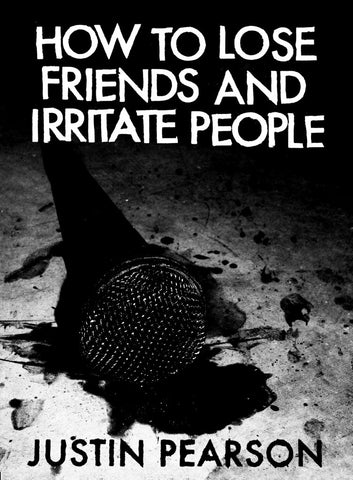 How to Lose Friends and Irritate People (e-book) - Pioneers Press