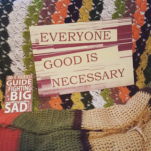 Everyone Good is Necessary poster - Pioneers Press