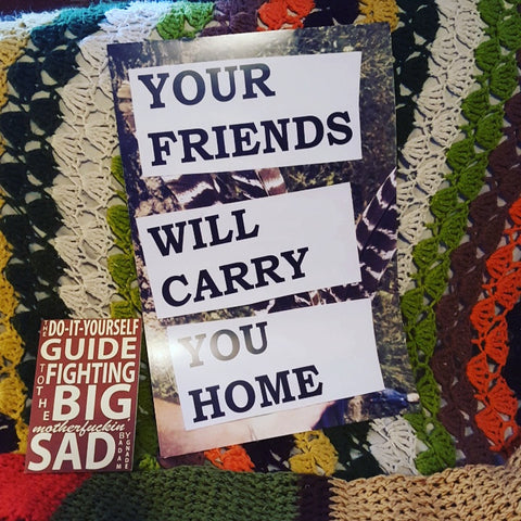 Your Friends Will Carry You Home poster - Pioneers Press
