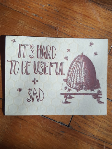 It's Hard to Be Useful and Sad postcard - Pioneers Press