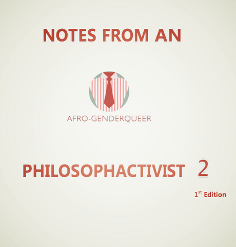 Notes from An Afro-Genderqueer Vol 2 1st Edition (e-book) - Pioneers Press