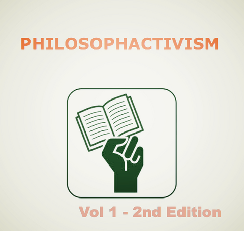 Philosophactivism Volume 1 (e-book) - Pioneers Press