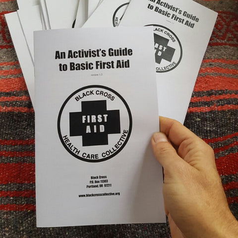 An Activist's Guide to Basic First Aid