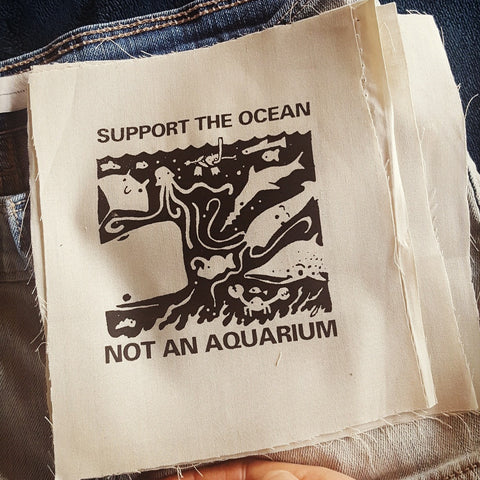 """Support the Ocean Not An Aquarium"" patch"