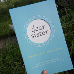 Dear Sister: Letters from Survivors of Sexual Violence - Pioneers Press