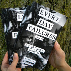Every Day Failures #1, A Punk Stuck in Suburbia - Pioneers Press