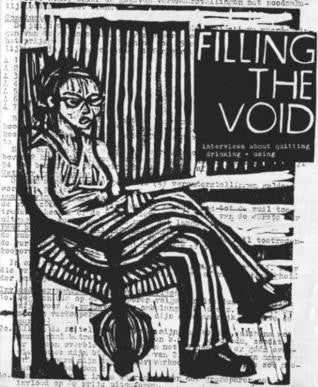 Filling the Void: Interviews about Quitting Drinking and Using - Pioneers Press