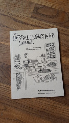 The Herbal Homestead Journal: Inspiration, Guidance, & Recipes to Build Your Herbal Homestead - Pioneers Press