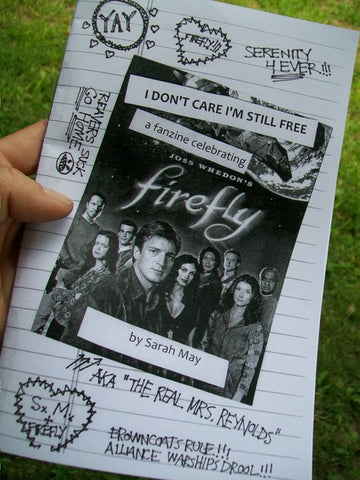 I Don't Care I'm Still Free: A Firefly Fanzine! - Pioneers Press