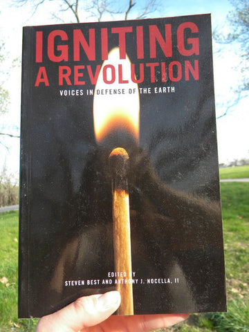 Igniting A Revolution: Voices in Defense of the Earth - Pioneers Press