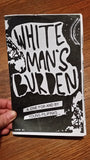 White Man's Burden, Issue #1: A Zine for and by Diasporic Pilipinxs