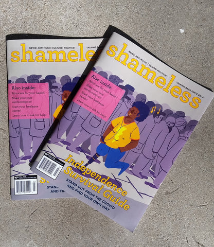 Shameless Issue 33 (Fall 2016): Independence Survival Guide