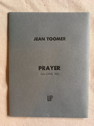 "INDEX Issue 1: ""Prayer"" by Jean Toomer, 1923"