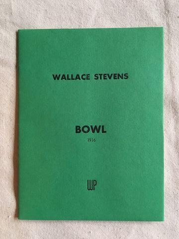 "INDEX Issue 3: ""Bowl"" by Wallace Stevens, 1916"