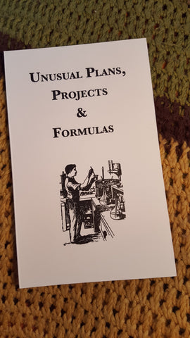 Unusual Plans, Projects & Formulas - Pioneers Press