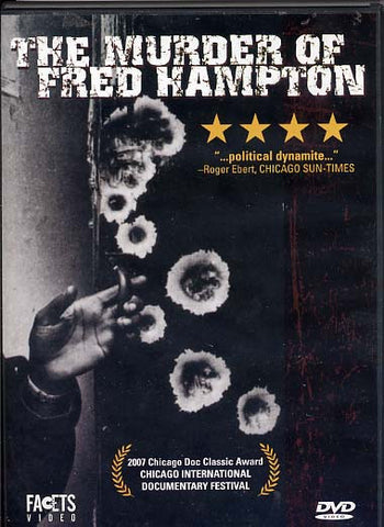 The Murder of Fred Hampton - Pioneers Press