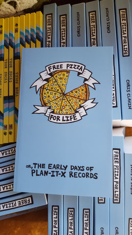 Free Pizza for Life (or, The Early Days Of Plan-It-X Records) - Pioneers Press